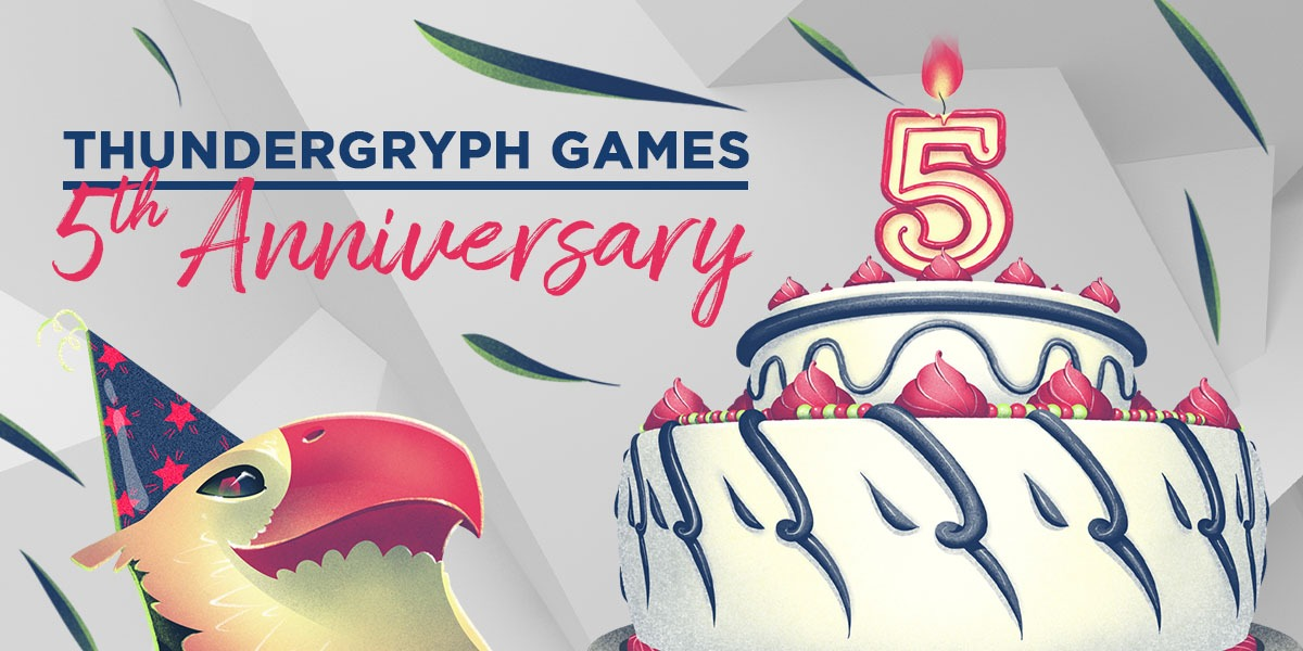 Thundergryph Games 5th Anniversary