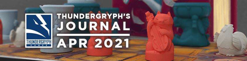 Thundergryph's Journal - April 2021
